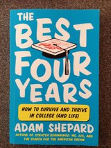The Best Four Years~How To Survive And Thrive In College (And Life) in Chicago, Illinois