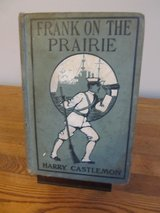 Frankie on the Prairie by Harry Castlemon~Vintage Book in Yorkville, Illinois