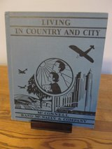 Reduced~Living in the Country and City~Vintage Book in Aurora, Illinois