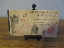 Reduced~What Do You Do With A Shoe by Beatrice Schenk de Regniers in Yorkville, Illinois