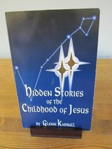 Hidden Stories of the Chilhood of Jesus by Glenn Kimball in Yorkville, Illinois