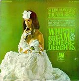 Whipped Cream and Other Delights album in Tacoma, Washington