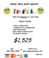 Sunny Days Exterior Paint Special!!!!!!!!! in Spring, Texas