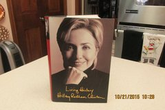 "Hillary Clinton Book - ""Living History"" - MINT Condition Hardback w/Photograph Sections in Kingwood, Texas"