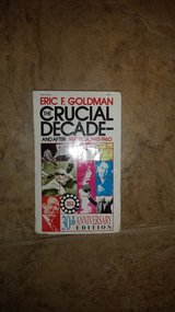 The Crucial Decade by Eric Goldman in Houston, Texas