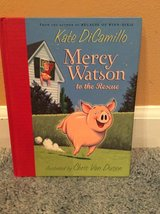 Mercy Watson to the Rescue(Kate DiCamillo)children book in Glendale Heights, Illinois