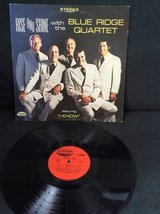 "Rise and Shine with the Blue Ridge Quartet featuring""I know""vinyl album in Naperville, Illinois"