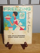 "Cookbook~""Freezing Foods at Home"" 1963 in Aurora, Illinois"