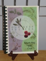 "Cookbook ""South Bay ""600"" Club"" Published in 2003~Reduced in Aurora, Illinois"