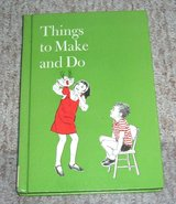 "Vintage Childrens Book ""Things to Make and Do"" 1977 Craft Insructions Ideas Hard Cover in Chicago, Illinois"