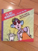 It's NOT MENONPAUSE... I'm just like this! - Maxine Paperback in Naperville, Illinois
