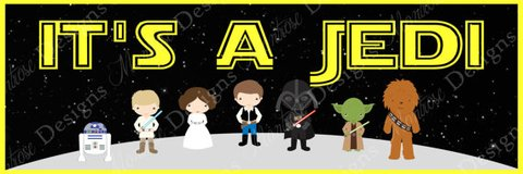 "Star Wars ""It's A Jedi"" 2x6 Foot Poster for Baby Shower in Schaumburg, Illinois"