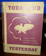 "Vintage ""Today and Yesterday"" A New History of Our Country 1943 in Byron, Georgia"