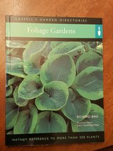 Foliage Gardens: Instant Reference to More Than 250 Plants in St. Charles, Illinois