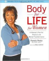 ***Body for Life for Women: A Woman's Plan for Physical and Mental Transformation in Houston, Texas