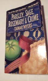 Parsley Sage Rosemary & Crime c1995 Tamar Myers in St. Charles, Illinois