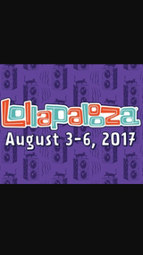 4 - Lollapalooza 4 day passes August 3-6 in Naperville, Illinois