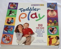 "GYMBOREE ""Toddler Play"" Softback Book 100 Fun-Filled Activities For Toddlers in Oswego, Illinois"