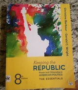 Keeping the Republic; Power and Citizenship in American Politics, The Essentials 8th Edition in Travis AFB, California