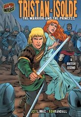 Tristan & Isolde The Warrior & The Princess Hard Cover Book Graphic Myths and Legends in Chicago, Illinois