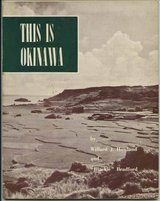 THIS IS OKINAWA, book, 1st Issue, 1954 Blackie Bradford photos in Okinawa, Japan