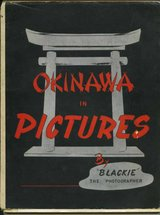 """1954 Okinawa in Pictures by """"Blackie"""" the Photographer, Okinawa in Okinawa, Japan"""
