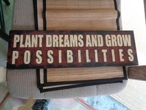 "sign ""plant dreams grow possibilities"" in Wilmington, North Carolina"