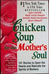 ***Chicken Soup For The Mother's Soul*** in Kingwood, Texas