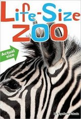 Life-Size Zoo: From Tiny Rodents to Gigantic Elephants GIANT Hard Cover Book Ages 3+ in Oswego, Illinois