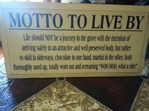 MOTTO TO LIVE BY: PLAQUE in Elgin, Illinois