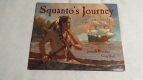 Thanksgiving Book - Squanto's Journey - Ages 6-9 - 2000 in St. Charles, Illinois