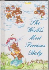RARE The Worlds Most Precious Baby ~ A Book For A New Baby 1993 Hard Cover in Yorkville, Illinois