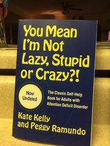 """Adult A.D.D. """"You Mean I'm Not Lazy, Stupid or Crazy"""" in Fort Leonard Wood, Missouri"""