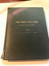 1914 FIELD SERVICE REGULATIONS US ARMY in DeRidder, Louisiana