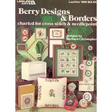 BERRY DESIGNS & BORDERS, 1981 Cross Stitch Needlepoint Charts LA #198 in St. Charles, Illinois