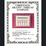 1988 CHRISTMAS DRAWN THREAD SAMPLER Linda Driskell Instruction in Glendale Heights, Illinois