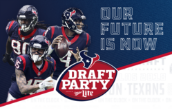 (1-4) TEXANS 2018 NFL Draft Party Tickets - Fri, April 27 - Call Now! in Pearland, Texas