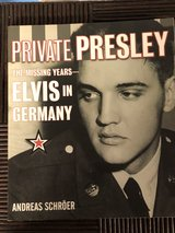 Private Presley The Missing Years ELVIS in GERMANY in Fort Knox, Kentucky