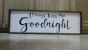 "Farmhouse wood sign ""Always kiss me goodnight"" in Fort Benning, Georgia"