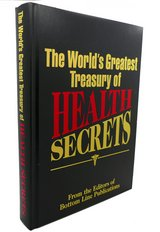The World's Greatest Treasury of Health Secrets 501 Page Hard Cover Book in Morris, Illinois