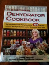 Wanted: The Ultimate Dehydrator Cookbook The Complete Guide to Drying Food by Tammy Gangloff, in St. Charles, Illinois