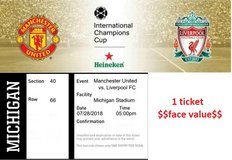 Liverpool - Manchester United Ticket- July 28, Ann Arbor, MI in Aurora, Illinois