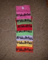 NEW T-shirt #It'sAllMyFault in Fort Rucker, Alabama