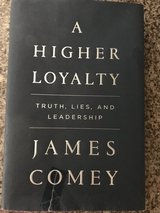 A Higher Loyalty by James Comey in Houston, Texas