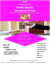 FREE Home Buyers Breakfast Event @ Golden Carrol (Southside Blvd) :Saturday 9/22; 10am-12pm in Jacksonville, Florida