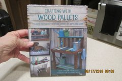 """""""CRAFTING WITH WOOD PALLETS"""" - BRAND NEW BOOK - SEALED in Houston, Texas"""