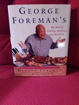 GEORGE FOREMAN'S GRILLING COOKBOOK in Kingwood, Texas