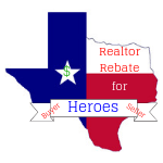 Heroes Realtor Rebate Program in Kingwood, Texas