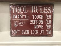 Tool Rules Metal Sign in Houston, Texas