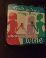 """$3.00 Set Of 4 Coasters - Girl Friends Are Always There When You Need To Wine NWT 4 1/8"""" x 4 1/8... in Leesville, Louisiana"""
